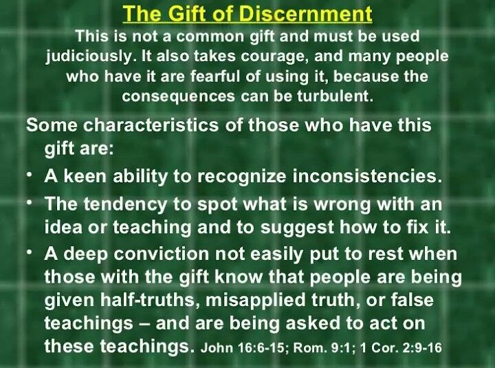 The gift of discernment was given to me by the holy spirit when i the gift of discernment was given to me by the holy spirit when i was younger negle Gallery