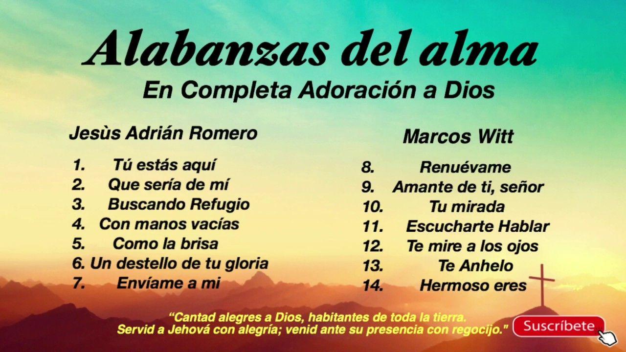 Alabanzas Cristianas De Adoracion alabanzas del alma en completa adoración a dios | adoracion