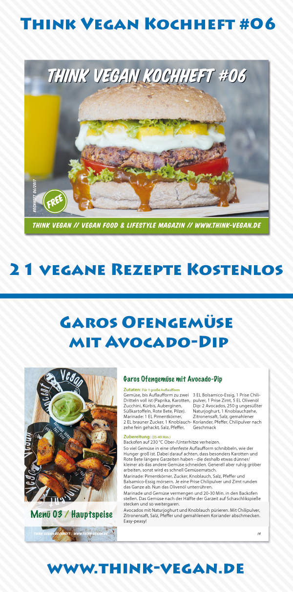 Think Vegan Kochheft 06 Garos Ofengemuse Mit Avocado Dip Kostenloses Kochheft Mit 21 Veganen Rezepten Vegane Hauptspeisen Hauptspeise Lebensmittel Essen