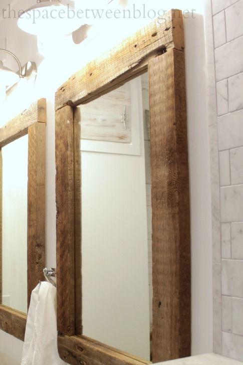 Diy Reclaimed Wood Frames The Space Between Wood Mirror Bathroom Wood Framed Mirror Reclaimed Wood Frames