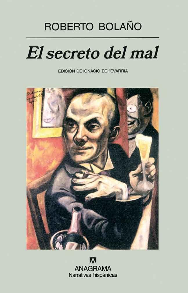 El secreto del mal - Roberto Bolaño