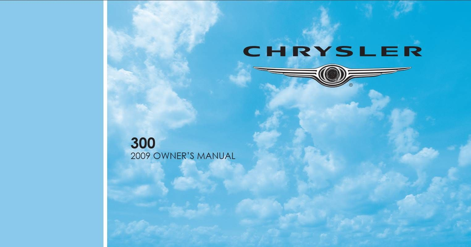 Chrysler 300 2009 Owner S Manual Has Been Published On Procarmanuals Com Https Procarmanuals Com Chrysler Chrysler Sebring Sebring Convertible Owners Manuals