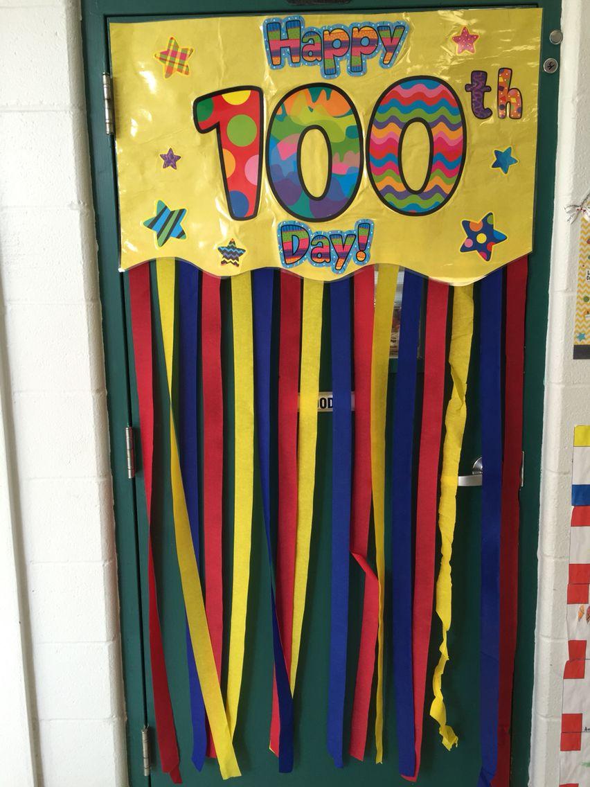 Door Banner For 100th Day Of School 100 Days Of School