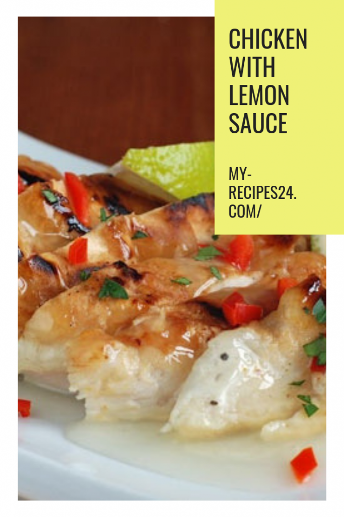 Chicken with Lemon Sauce #chickenbreastrecipeseasy Chicken with Lemon Sauce - My favorite recipes | My favorite recipes. Chicken breastrecipes easy.  Chicken breastrecipes healthy. Chicken breastrecipes easy dinners.  #poultryrecipes  #chickenrecipes #chickenbreastrecipeseasy