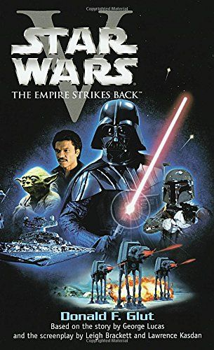Star Wars Episode V The Empire Strikes Back By Donald F Glut 0345320220 9780345320223 In 2020 Star Wars Movies Posters Star Wars Episode Ii Star Wars Movie