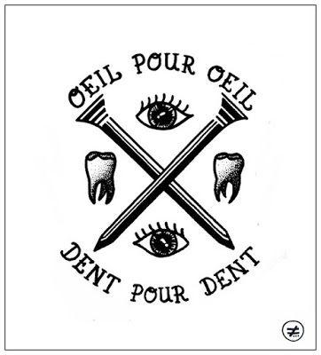 """Résultat de recherche d'images pour """"oeil pour oeil dent pour dent"""""""
