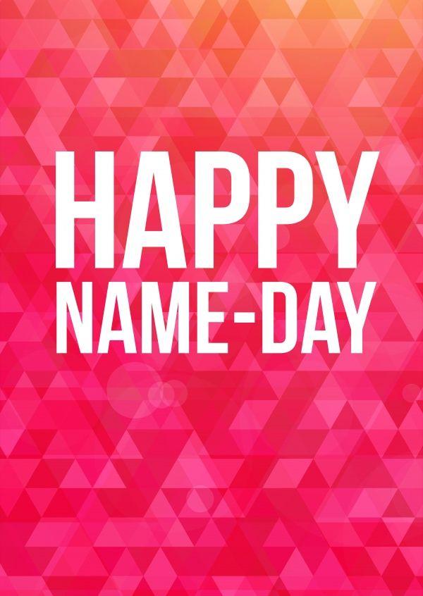 Happy Name Day Gl 252 Ckw 252 Nschkarten Amp Spr 252 Che 🎊🙌 Echte