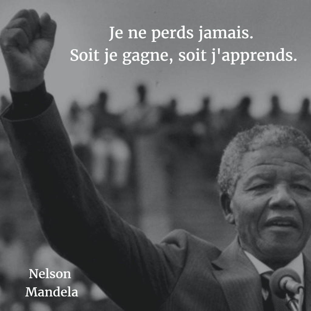 Citation Nelson Mandela Echec