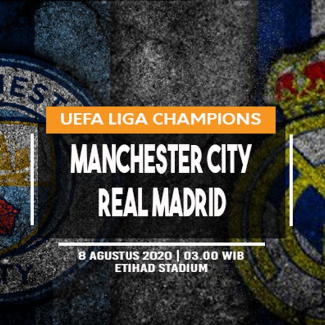Prediksi Bola Manchester City Vs Real Madrid 8 Agustus 2020 Di 2020 Real Madrid Manchester City Madrid