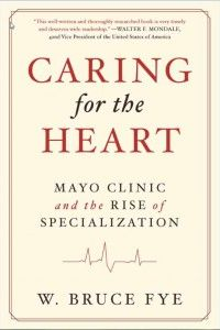 """New Book """"Caring for the Heart"""" Outlines History of Medical"""