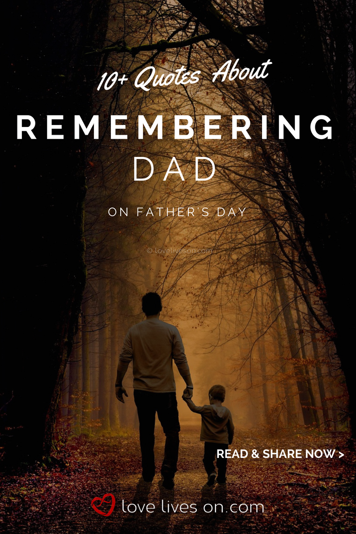Remembering Dad On Father S Day Memes To Share Remembering Dad Father S Day Memes Dad Memorial Quotes