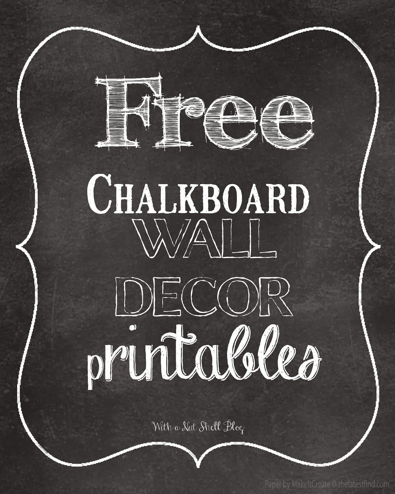 With a nut shell tons of chalkboard wall decor free printables with a nut shell tons of chalkboard wall decor free printables amipublicfo Gallery