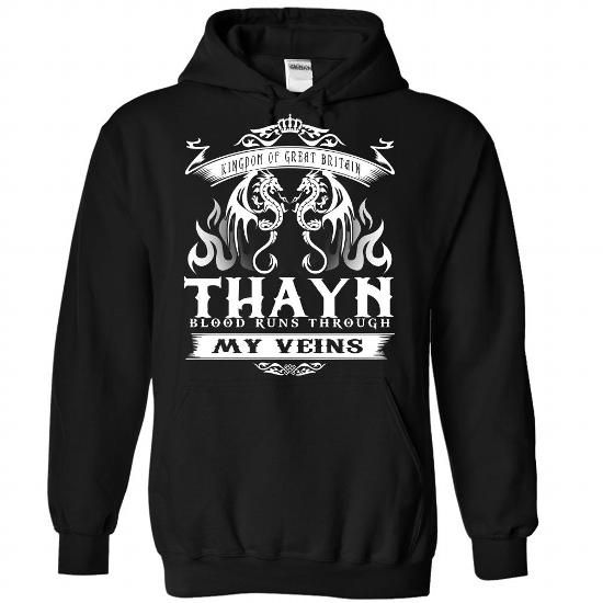 Thayn blood runs though my veins - #gift for mom #funny gift. LOWEST SHIPPING => https://www.sunfrog.com/Names/Thayn-Black-Hoodie.html?68278