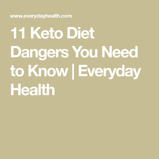 Ketosis Diets Dangerous: 11 Keto Diet Dangers You Need To Know In 2020