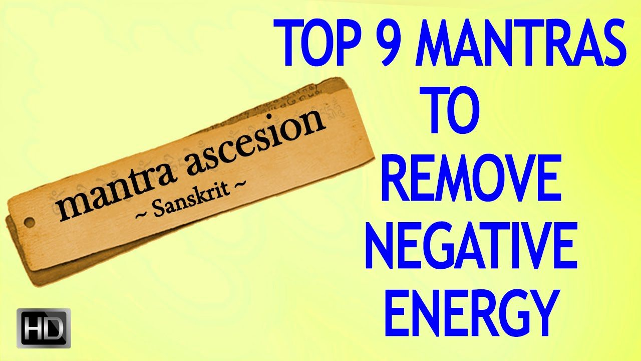 21++ Mantra to remove negative energy inspirations