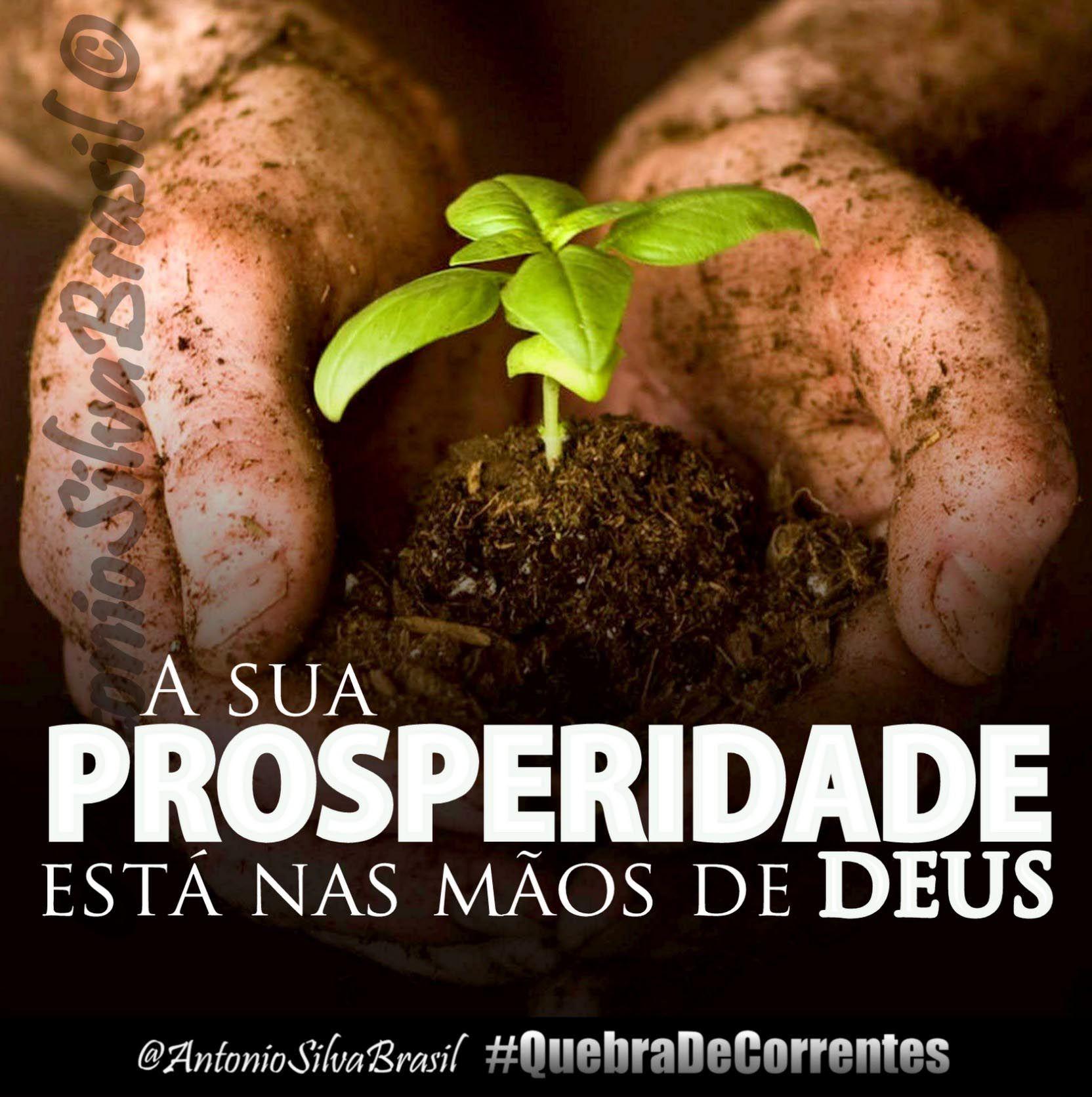 """""""A sua Prosperidade está nas mãos de Deus"""" — @AntonioSilvaBra #QuebraDeCorrentes #ecdonline"""