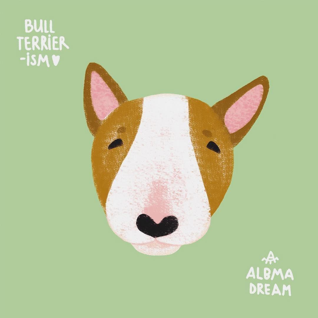 Bull Terrier Illustration By Anna Gavryliuk Bullterrierism Albmadream English Bull Terriers Bull Terrier Bull Terrier Art