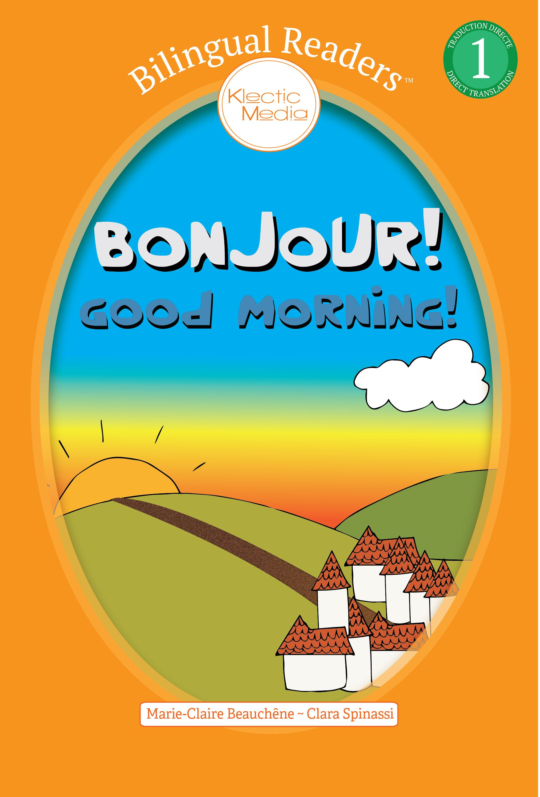 Bonjour Is A Bilingual Kindle Book French English