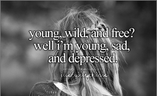 young, sad and depressed...