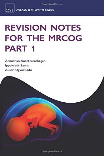 Download Epub Revision Notes For The Mrcog Part 1 Oxford