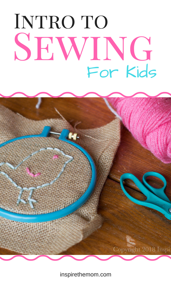 Intro to Sewing for Kids - Inspire the Mom