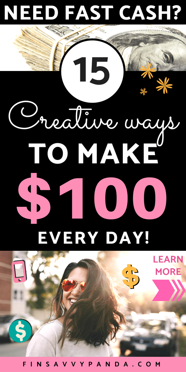 How To Make Money Fast Make 100 a Day  Finsavvy Pandaday
