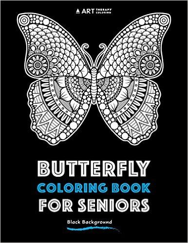 this amazing butterfly coloring book on a black background makes a wonderful gift for seniors - Coloring Books For Seniors