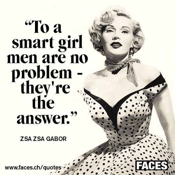 Zsa Zsa Gabor Quotes Endearing Funny Men Quotezsa Zsa Gabor To A Smart Girl Men Are No