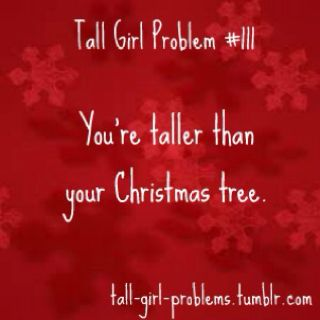 Lolz.... Thankfully this year I have 9 foot tree. Problem solved!