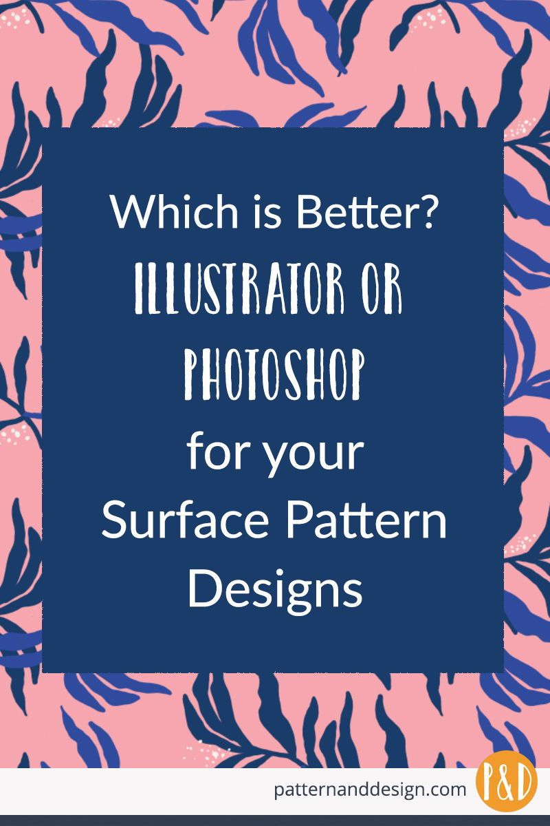 Illustrator or Photoshop for your Surface Pattern Designs