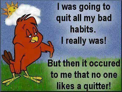 Quitter Joke Jokes Quotes 1 Pinterest Funny Funny