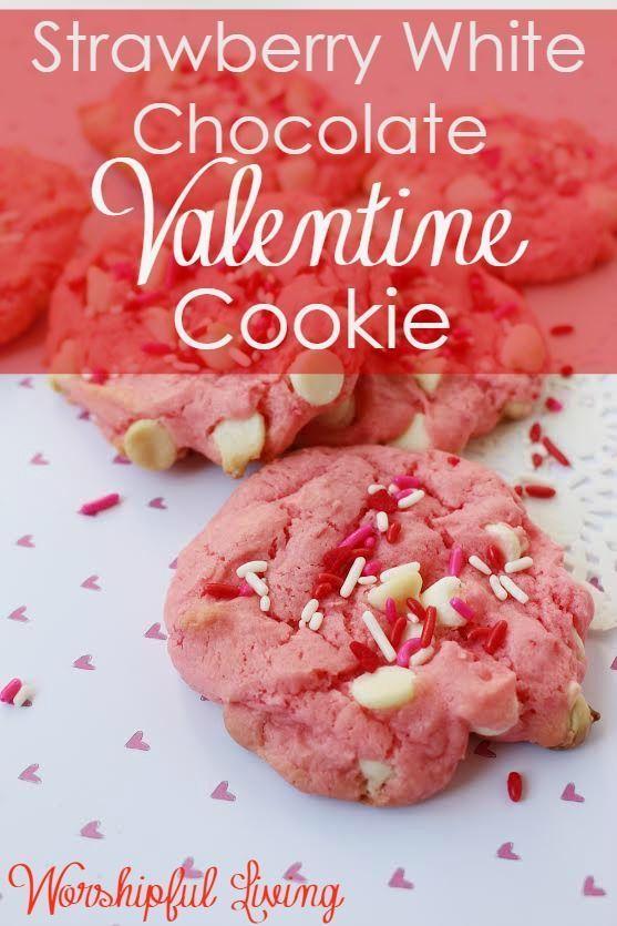 Strawberry White Chocolate Valentine Cookies - Worshipful Living