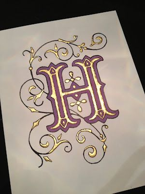 Illuminated Letter With H Project Part 2 Illuminated
