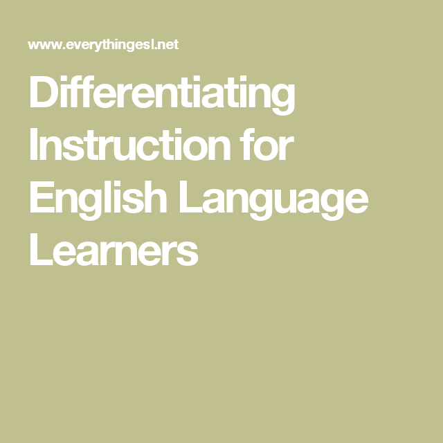 Differentiating Instruction For English Language Learners English