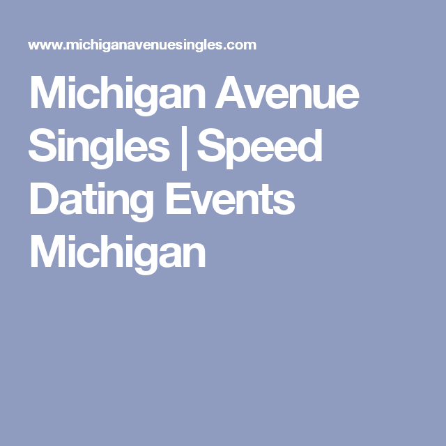 Singles speed dating michigan
