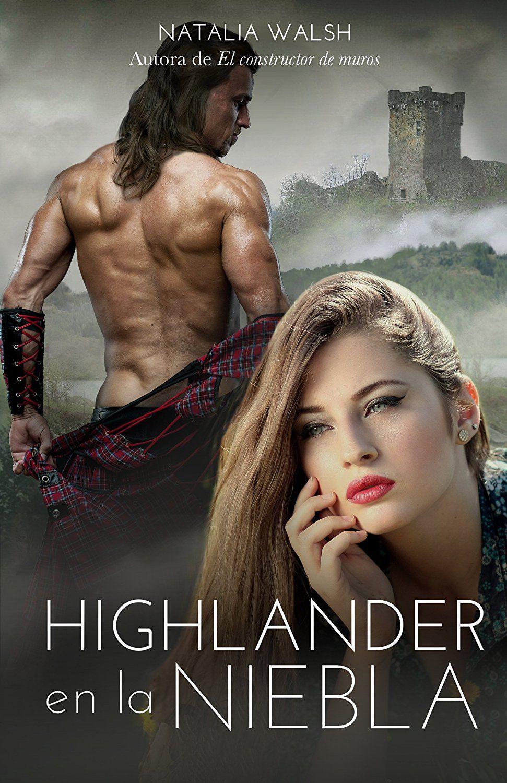 Highlander en la niebla: Amor, romance y aventuras en Escocia eBook:  Natalia Walsh, Kira van Daan: Amazon.es: Tienda Kindle