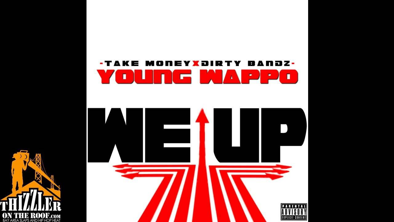 Young Wappo - We Up [ THIZZLER com] | New Hip-Hop/Rap & R&B | Hip