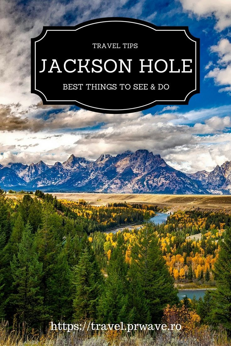 Best things to do in Jackson Hole, Wyoming | USA | Yellowstone ...