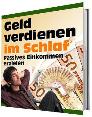 PASSIVES EINKOMMEN ERZIELEN GELD verdienen im SCHLAF PDF eBook eBuch E-LIZENZ