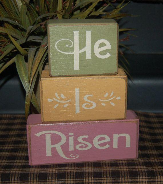 He Is Risen Religious Easter Primitive Word By Simpleblocksayings