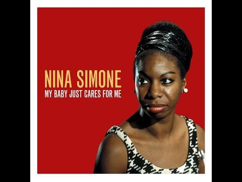 Nina Simone - My Baby Just Cares for Me (Not Now Music) [Full Album] - YouTube