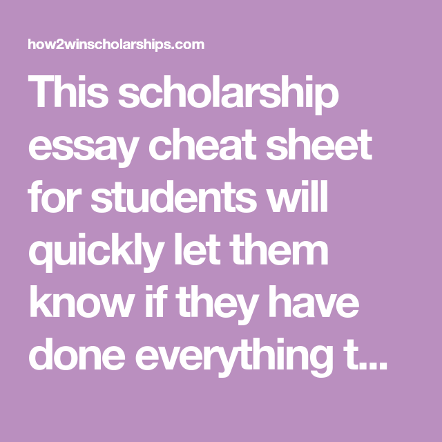 Scholarship Essay Cheat Sheet For Students  Free Printable  This Scholarship Essay Cheat Sheet For Students Will Quickly Let Them Know  If They Have Done