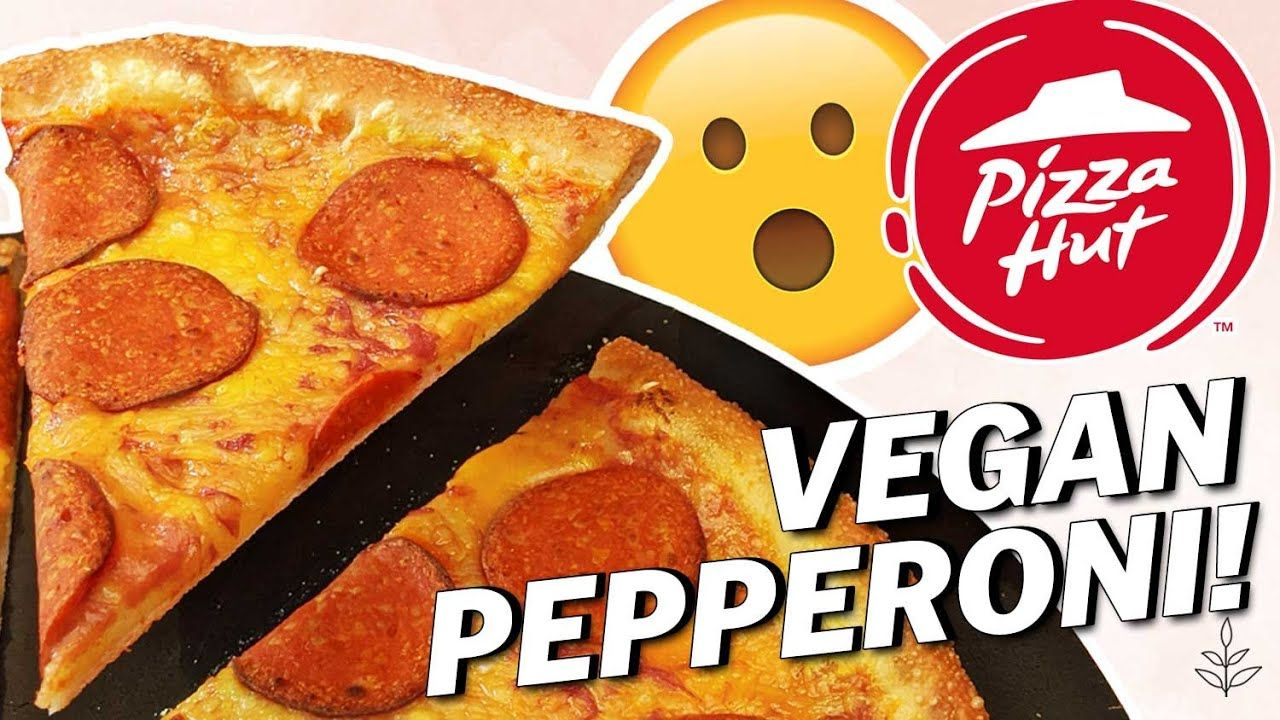 Pizza Hut S New Vegan Pepperoni Vegan News Livekindly In 2020 Restaurant Recipes Famous Vegan Pepperoni Baked Chicken Recipes