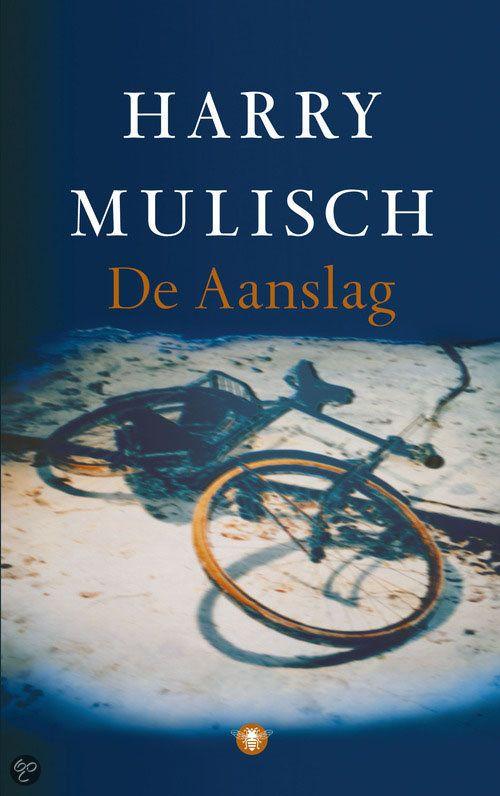 De Aanslag Harry Mulisch 9789023473251 Boeken Boeken Boeken Om Te Lezen Boeken Lezen