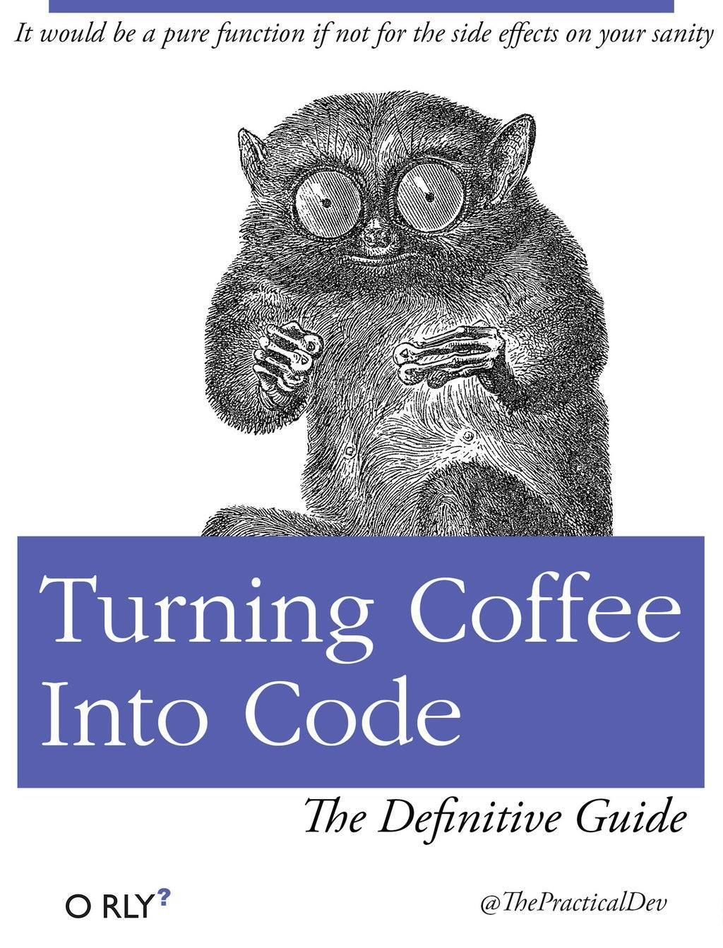 Turning Coffee into Code — The Definitive Guide
