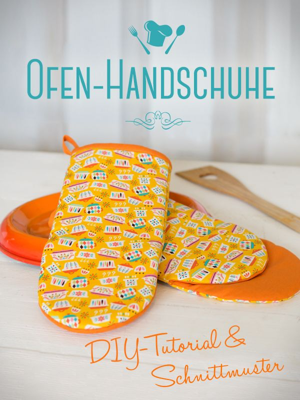 Ofenhandschuhe selber nähen | Sewing projects, Sew pattern and DIY ideas