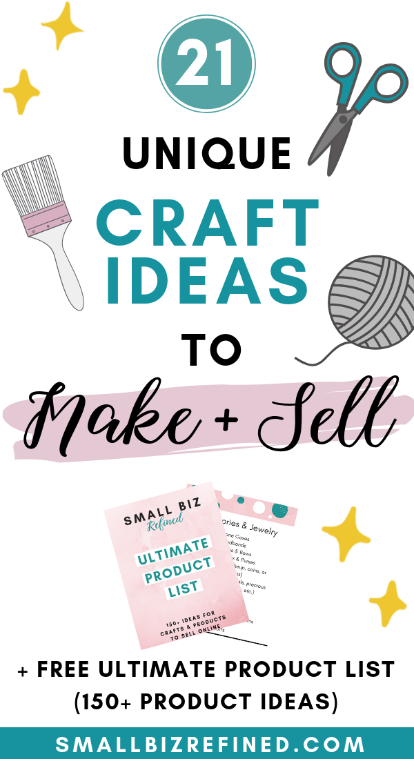 21 Unique Ideas For Crafts To Make And Sell Online Small Biz Refined Crafts To Make And Sell Things To Sell Selling Crafts Online