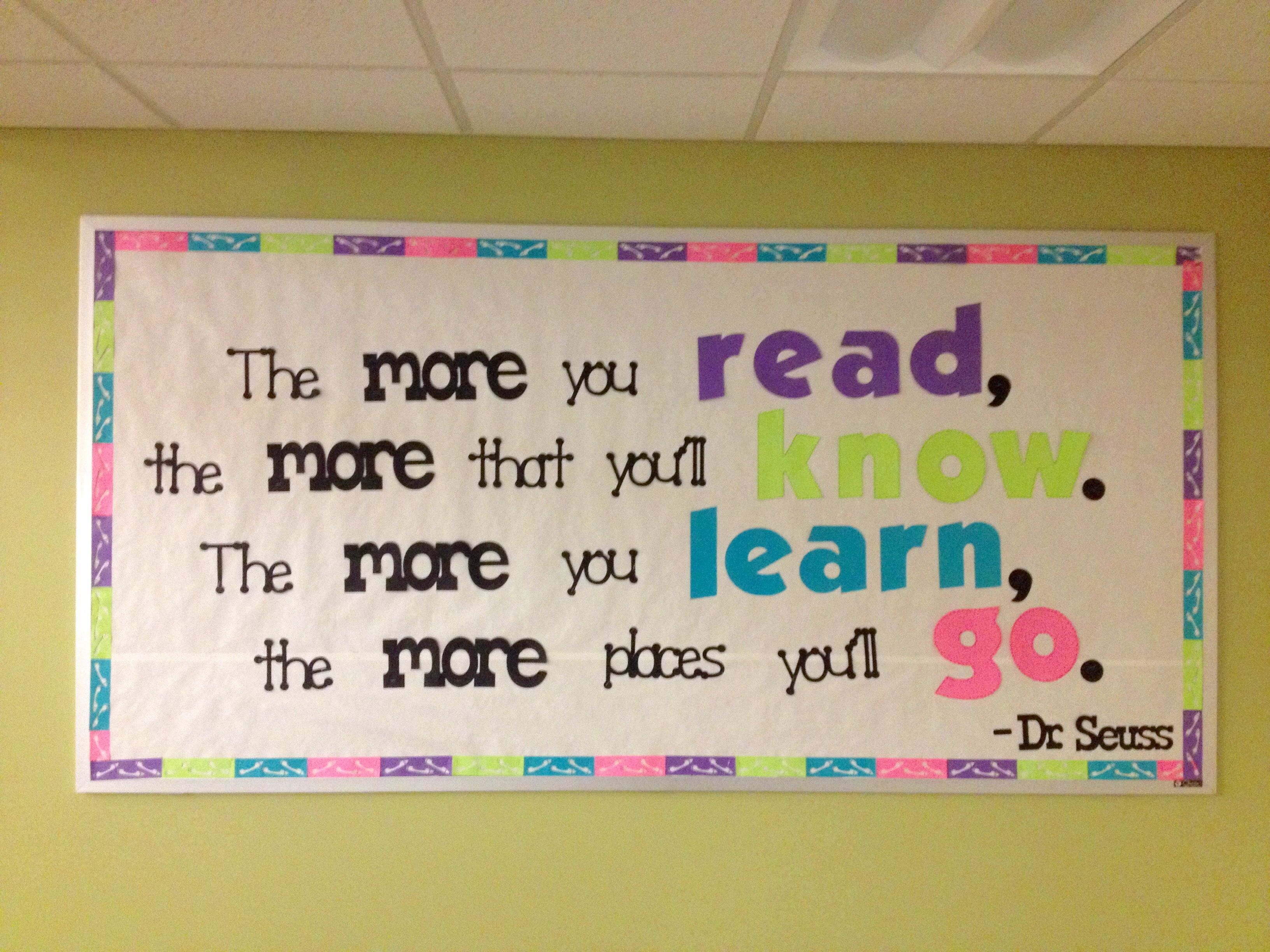 """""""The More You Read"""" - Dr. Seuss Quote Bulletin Board ... - photo#10"""