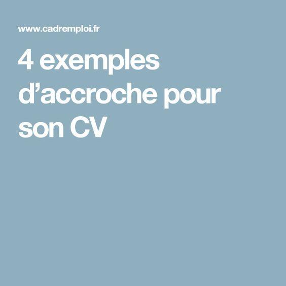 4 exemples d'accroche pour son CV en 2020 | Phrase d ...