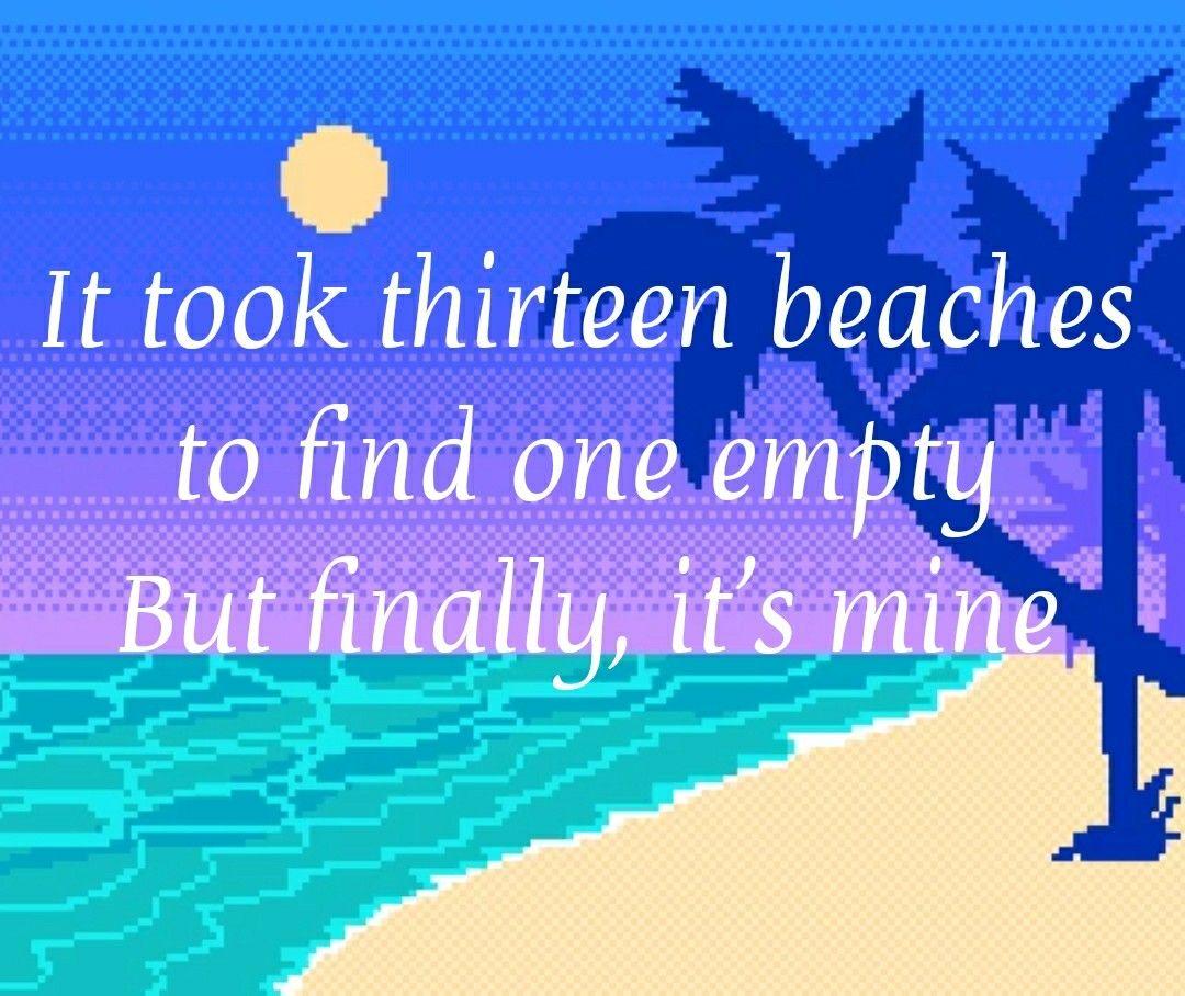 13 Beaches// Lana Del Rey